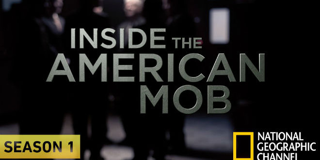 "Labor Day Weekend TV for Men: ""Inside the American Mob"""